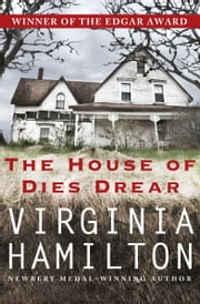 The House of Dies Drear ebook by Virginia Hamilton