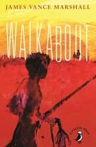 Walkabout ebook by James Vance Marshall