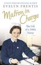 Matron in Charge ebook by Evelyn Prentis