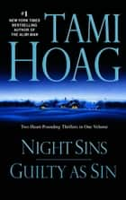 Night Sins/Guilty as Sin ebook by Tami Hoag