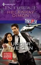 Under the Gun ebook by