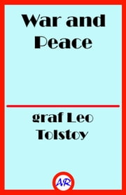 War and Peace ebook by graf Leo Tolstoy