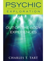 Out-of-the-Body Experiences ebook by Charles T. Tart