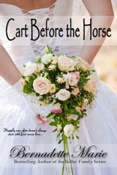 Cart Before The Horse ebook by Bernadette Marie