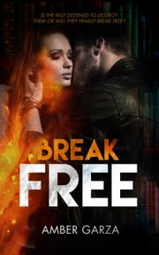 Break Free ebook by Amber Garza