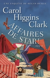 Affaires de star ! - Une enquête de Regan Reilly ebook by Carol Higgins Clark