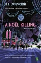 A Noël Killing ebook by M. L. Longworth
