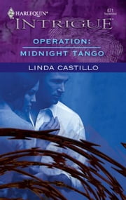 Operation: Midnight Tango ebook by Linda Castillo