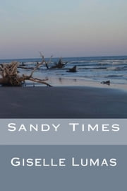 Sandy Times ebook by Giselle Lumas