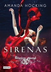 Réquiem abismal. Sirenas 4 ebook by Amanda Hocking