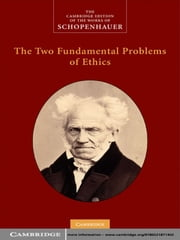 The Two Fundamental Problems of Ethics ebook by Christopher Janaway, Arthur Schopenhauer