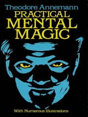 Practical Mental Magic ebook by Theodore Annemann