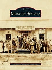 Muscle Shoals ebook by Laura Flynn Tapia