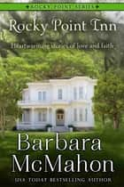Rocky Point Inn ebook by Barbara McMahon