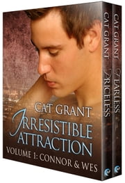Irresistible Attraction, Volume 1: Connor & Wes ebook by Cat Grant