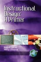 Instructional Design ebook by Bruce R. Ledford,Phillip J. Sleeman