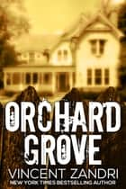 Orchard Grove ebook by