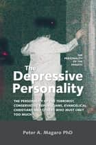The Depressive Personality ebook by Peter A. Magaro PhD