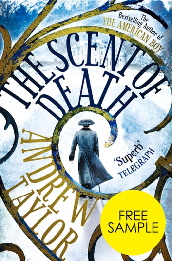 The Scent of Death: Free Sampler ebook by Andrew Taylor