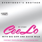 Everybody's Brother audiobook by CeeLo Green