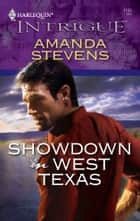 Showdown in West Texas ebook by Amanda Stevens