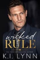 Wicked Rule - Heartless Kingdom, #1 ebook by K.I. Lynn