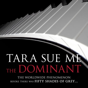 The Dominant: Submissive 2 audiobook by Tara Sue Me
