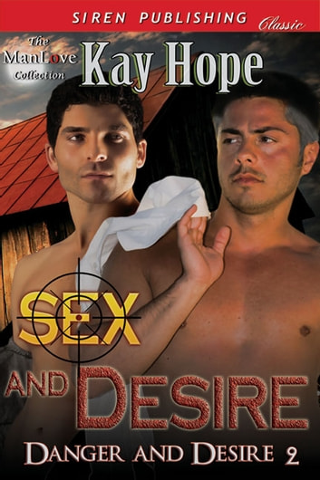 Sex and Desire ebook by Kay Hope