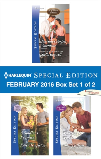 Harlequin Special Edition February 2016 - Box Set 1 of 2 - An Anthology eBook by Stella Bagwell,Karen Templeton,Christy Jeffries