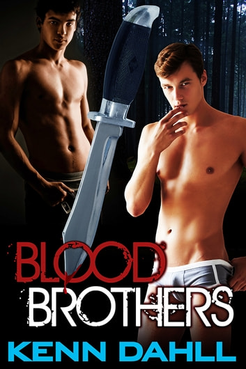 Blood Brothers ebook by Kenn Dahll
