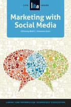Marketing with Social Media ebook by Beth C. Thomsett-Scott