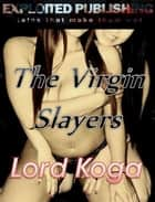 The Virgin Slayers ebook by