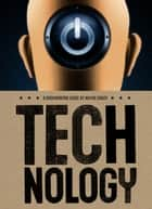 Technology ebook by Wayne Grady,Jane Springer