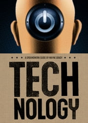 Technology - A Groundwork Guide ebook by Wayne Grady,Jane Springer