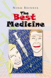 The Best Medicine ebook by Norm Brenner