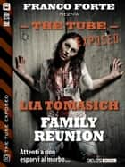Family Reunion ebook by Lia Tomasich