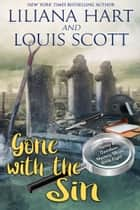 Gone with the Sin ebook by Liliana Hart, Louis Silverii
