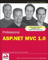 Professional ASP.NET MVC 1.0 ebook by Rob Conery,Scott Hanselman,Phil Haack,Scott Guthrie