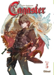 Cagaster Tome 5 ebook by Kachou Hashimoto