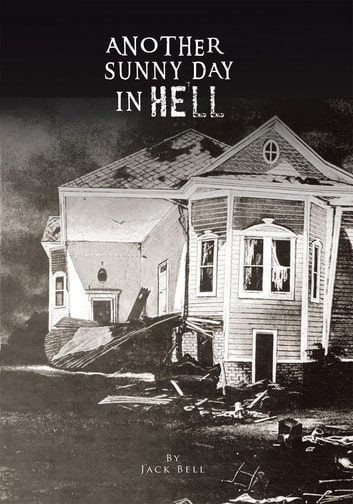 Another Sunny Day in Hell ebook by Jack Bell