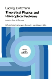 Theoretical Physics and Philosophical Problems - Selected Writings ebook by Ludwig Boltzmann