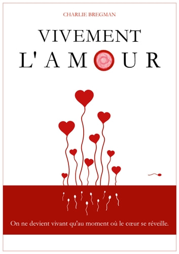 Vivement l'amour ebook by Charlie BREGMAN