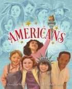 Americans ebook by Douglas Wood, Elizabeth Sayles