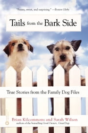 Tails from the Barkside ebook by Brian Kilcommons,Sarah Wilson