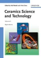 Ceramics Science and Technology, Applications ebook by Ralf Riedel,I-Wei Chen