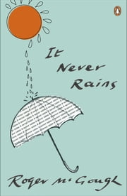 It Never Rains eBook by Roger McGough