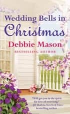 Wedding Bells in Christmas eBook par Debbie Mason