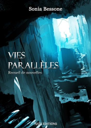 Vies parallèles ebook by Sonia Bessone