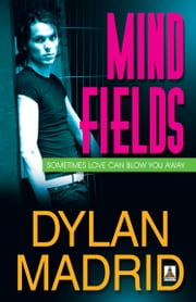 Mind Fields ebook by Dylan Madrid