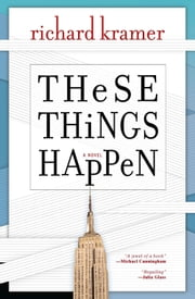 These Things Happen ebook by Richard Kramer